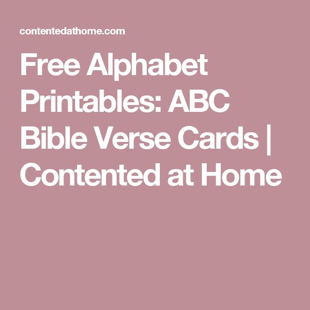 Free Alphabet Printables: ABC Bible Verse Cards | Contented at Home