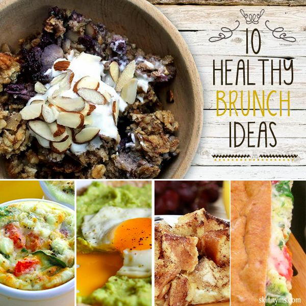 Who doesn't love a good brunch?  These 10 Healthy Brunch Ideas are fantastic!  #brunch #healthy #skinnyms