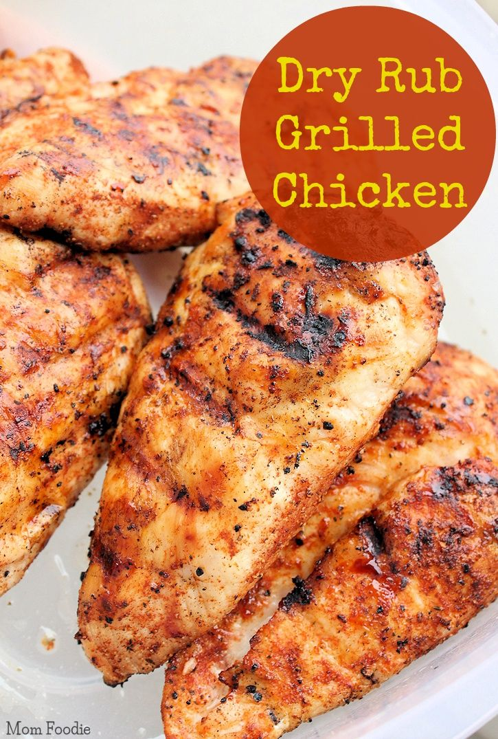 Easy Dry Rub Grilled Chicken