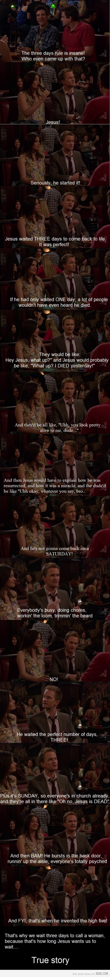 Barney Stinson on the 3 day rule. HIMYM is awesome!