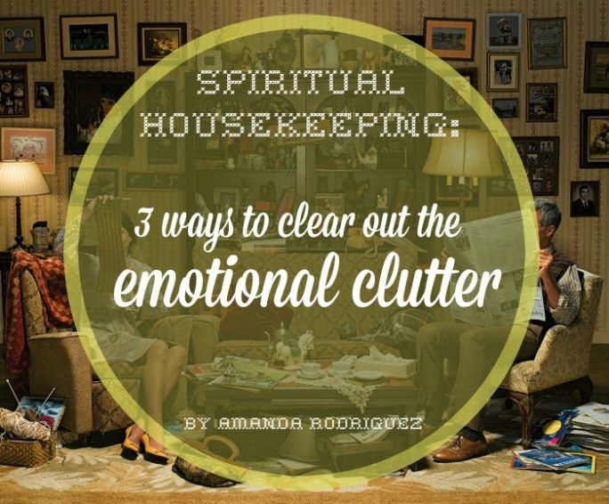 Spiritual housekeeping and clearing away the wreckage of the past is work no one can miss out on. This is your real-life assignment; without working on old issues, behaviors and emotions, you may find yourself in quite a pickle one day. Check out these three ways to clear out your emotional clutter: