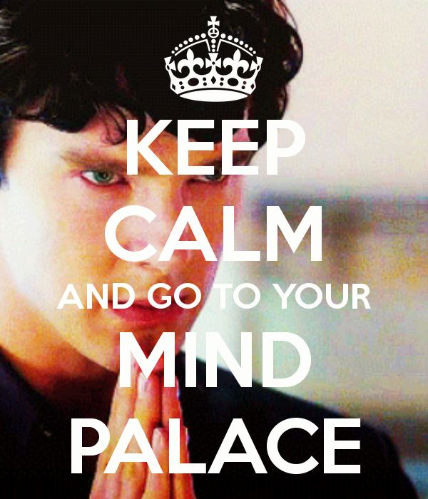 """I usually resist this meme. However, my inner writer has been demanding a """"Mind Palace"""" and Sherlock makes me happy when he mentions his."""
