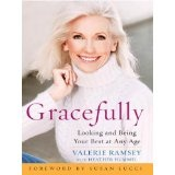 Gracefully: Looking and Being Your Best at Any Age (Kindle Edition)By Valerie Ramsey