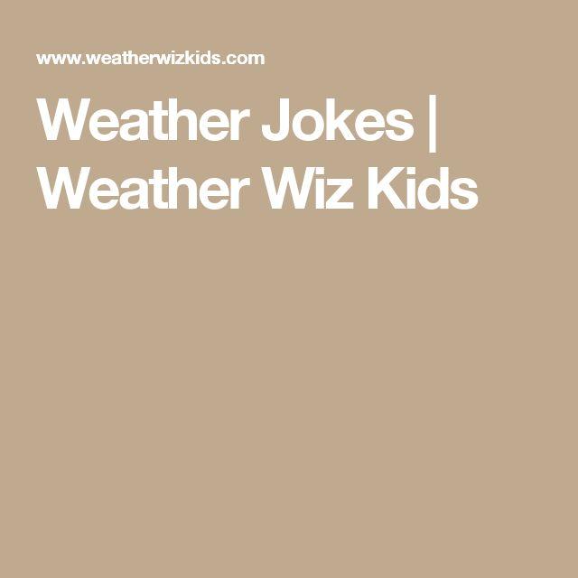 Weather Jokes | Weather Wiz Kids