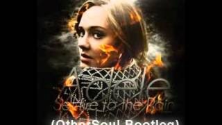 Layabouts Ft Adele - Set Fire to the Rain (OtherSoul Bootleg), via YouTube.