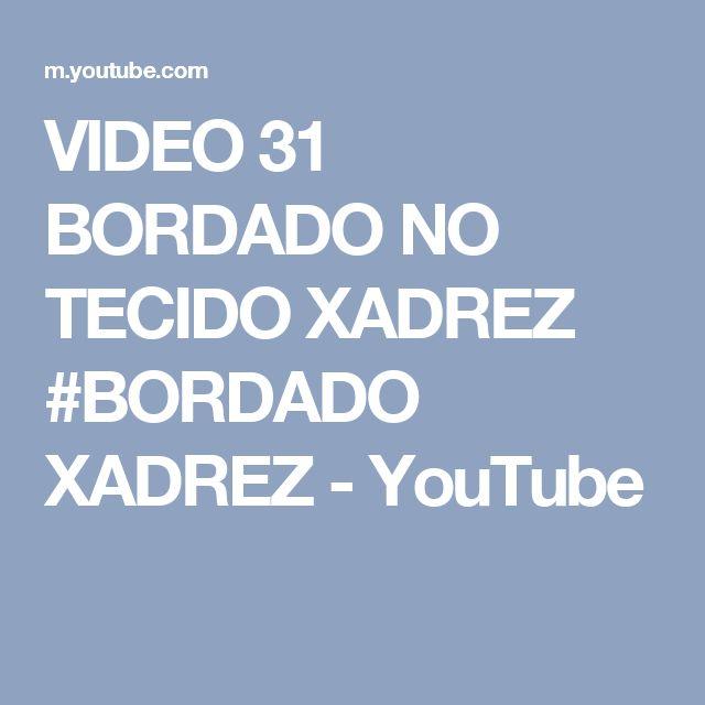 VIDEO 31 BORDADO NO TECIDO XADREZ #BORDADO XADREZ - YouTube