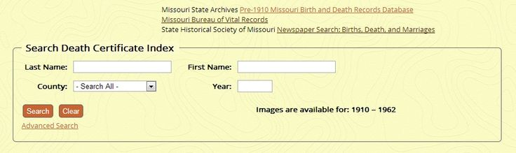 Missouri Death Certificates 1910-1962;Search for original certificate images. #genealogy