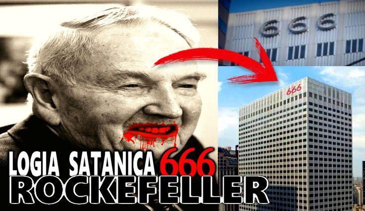 LA GRAN LOGIA SATANICA 666 DE ROCKEFELLER