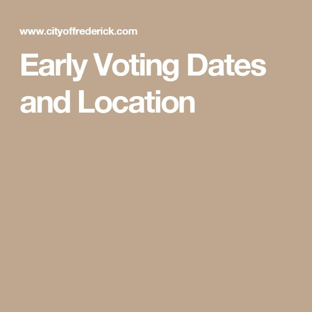 Early Voting Dates and Location