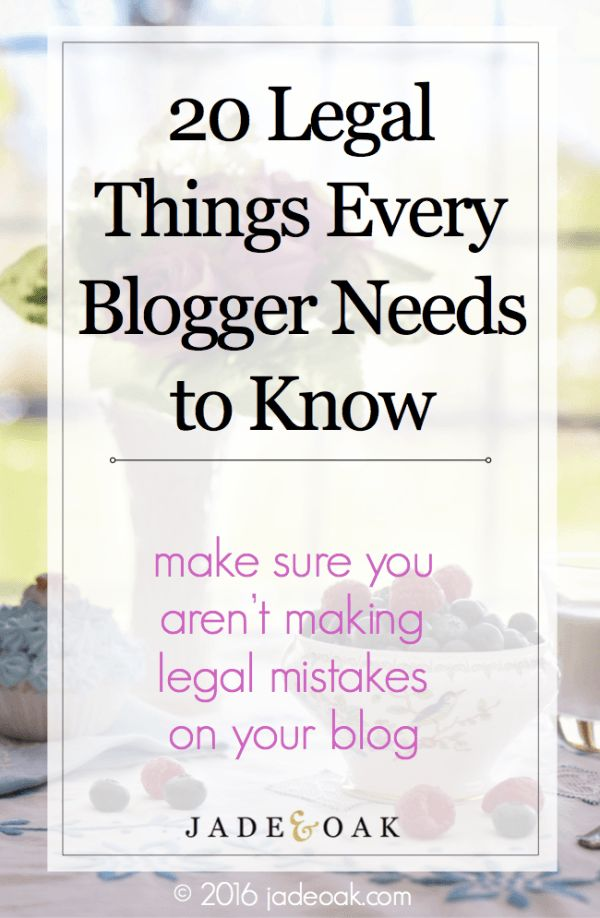 20 Legal Things Every Blogger Needs to Know - Make sure you're informed and aren't making potentially illegal mistakes on your blog. Learn the legal blogging basics from a licensed attorney and blogger!