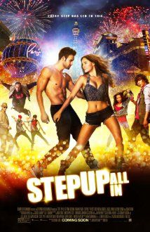 18. Step Up All In (2014) All-stars from the previous Step Up installments come together in glittering Las Vegas, battling for a victory that could define their dreams and their careers. SCORE: 7/10
