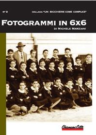 """""""Fotogrammi in 6x6"""" - Edizione Chiamami Città - Rimini - Free short story"""