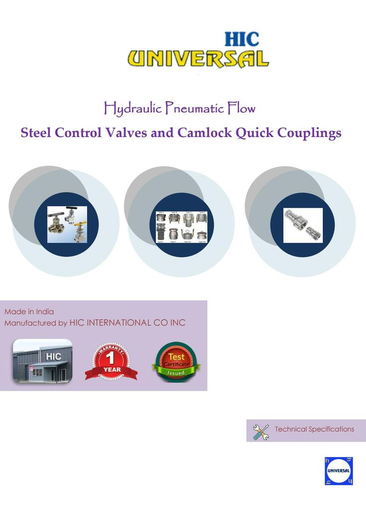 Hydraulic flow steel control valves and camlock quick couplings