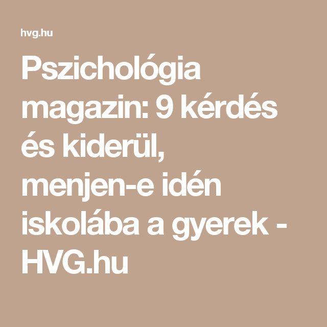 Pszichológia magazin: 9 kérdés és kiderül, menjen-e idén iskolába a gyerek - HVG.hu