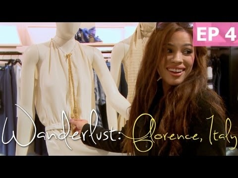 Wanderlust - The Fashion of Florence, Italy [Episode 4/4]