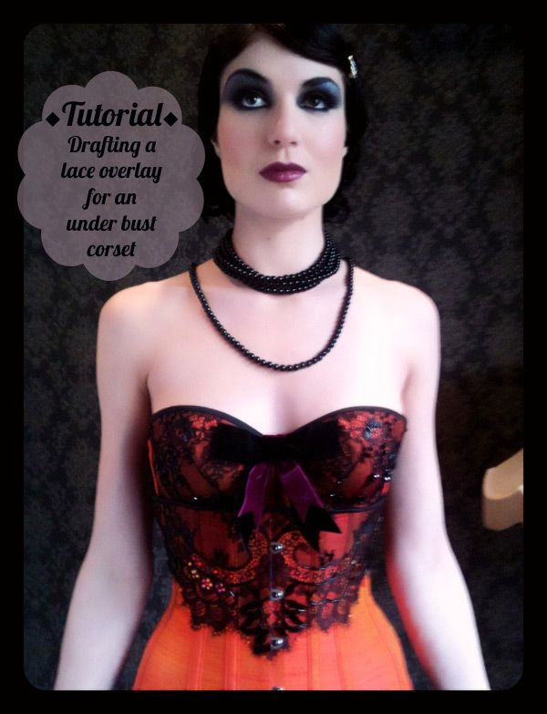 69 best burlesque showgirl costumes images on pinterest corset tutorial drafting a lace overlay for an underbust corset by flo foxworthy diy corsetunderbust corsetgood costumescosplay solutioingenieria Images
