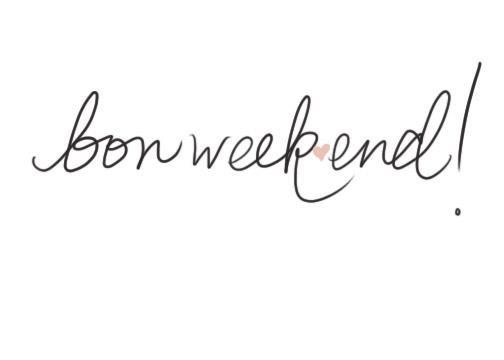 Bon Weekend - Bloglovin