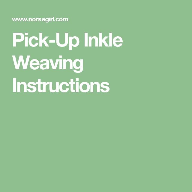 Pick-Up Inkle Weaving Instructions