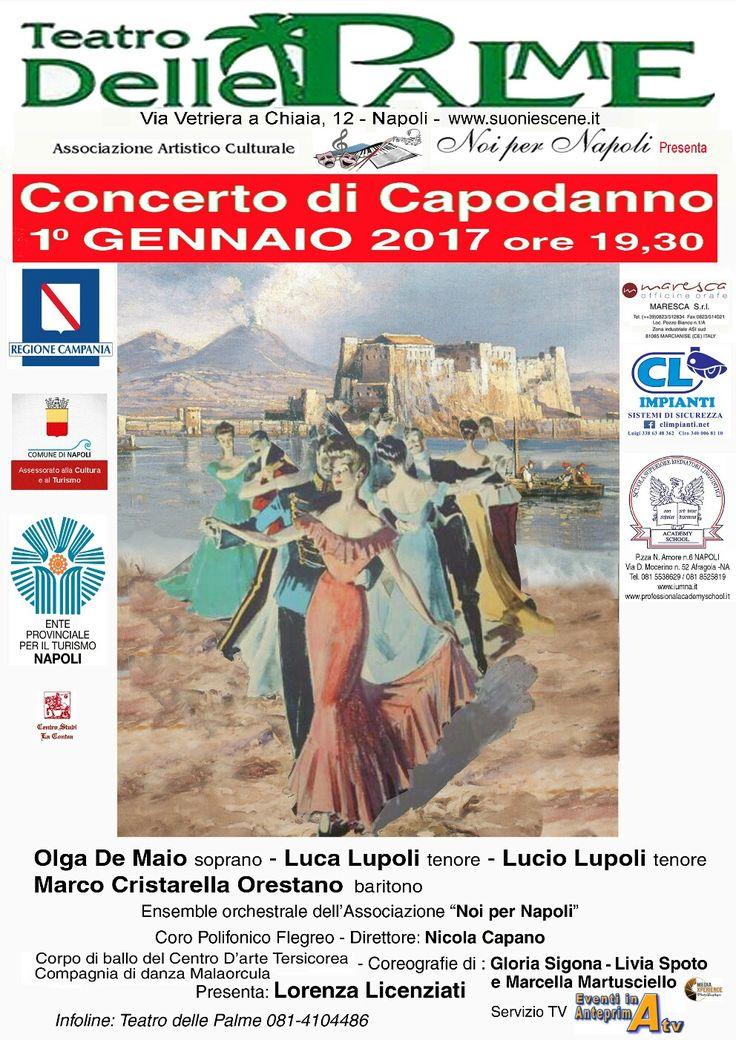 Il Concerto di Capodanno al Teatro Delle Palme di Napoli 1 gennaio 2017 h.19.30
