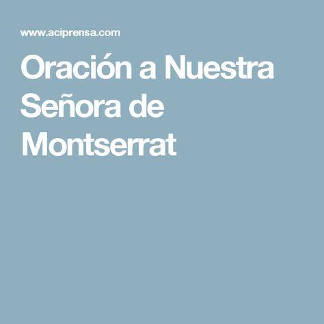 Oración a Nuestra Señora de Montserrat