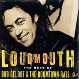 Loudmouth: The Best of the Boomtown Rats & Bob Geldof [UK] [CD]