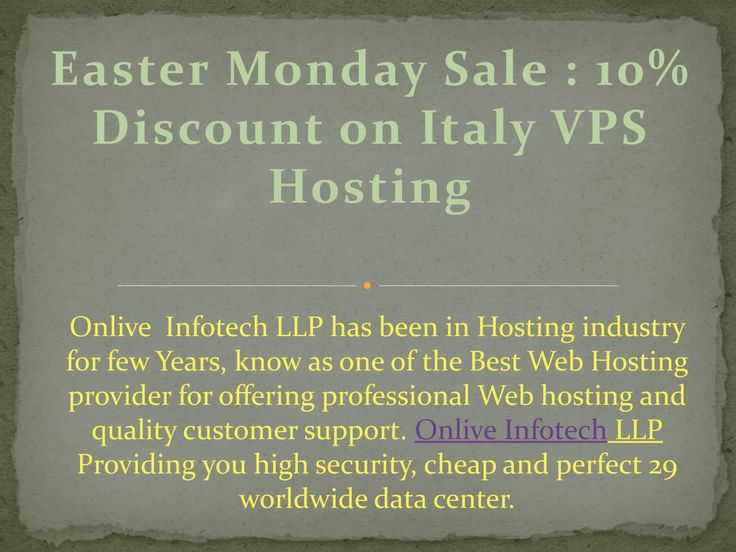 Easter monday saleEaster Monday Sale : 10% Discount on Italy VPS Hosting