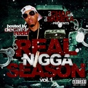 Decatur Redd, Chief Keef, Future, Lil Chuckee, Yo Gotti, Young Scooter, Trinidad James, Young Jeezy, B.O.B., T.I., Juicy J, Rocko, Gucci Mane, Meek Millz, , Slice 9, Bobby V - Rns (real Nigga Season) Vol. 01 (hosted By Decatur Red) Hosted by DJ Chap, DJ Skeeta - Free Mixtape Download or Stream it