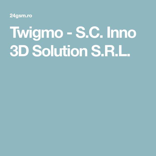 Twigmo - S.C. Inno 3D Solution S.R.L.
