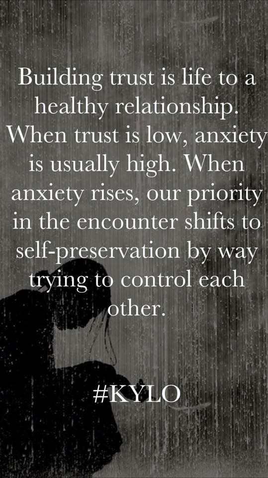Building Trust is life to a healthy relationship. When trust is low, anxiety is usually high. When anxiety rises, our priority in the encounter shifts to self-preservation by way of trying to control each other.