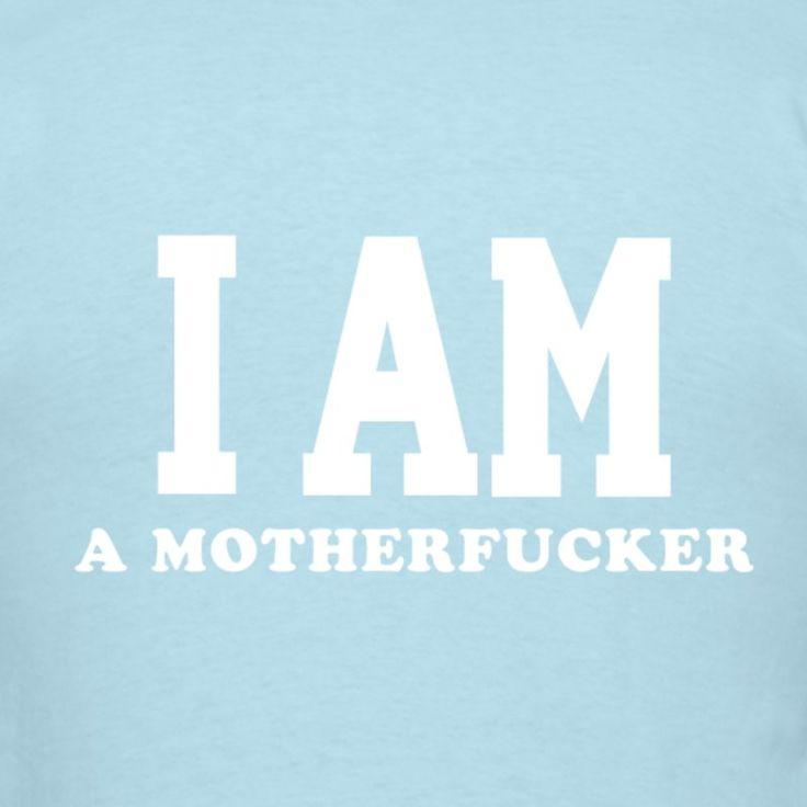 EPIC BEARD MAN T-SHIRT - I AM A MOTHERFUCKER - TOM SLICK - Men's T-Shirt