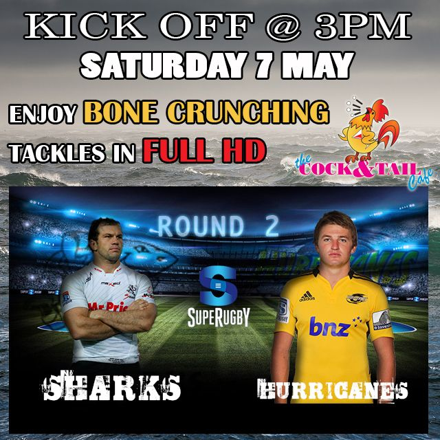 @TheSharksZA VS #Hurricanes Sat 7 May @ 3pm. LIVE on our BIG screen TVs #SuperRugby #SSRugby @SuperRugby