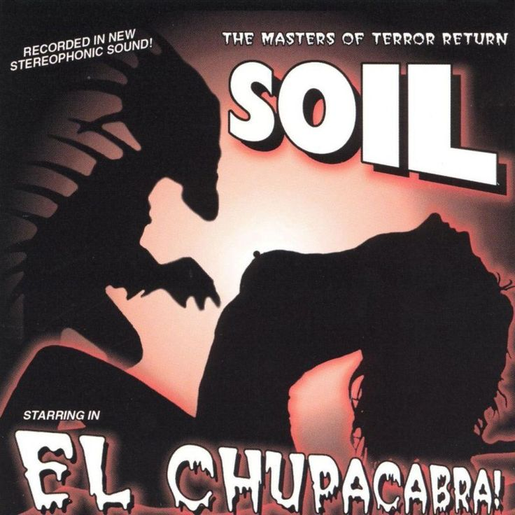 Soil, El Chupacabra!****: Two things about this ep. First, this band is not grunge. Considering there are elements of alternative, grunge, metal, and even a bit of hip-hop, this should be considered post-grunge. Second, I've been doing battle with Pinterest over obscenity. I'm curious if that silhouetted nipple should be or can be considered obscene. Or is it artistic? Pinterest is really actually kind a vague on the matter. 5/8/17
