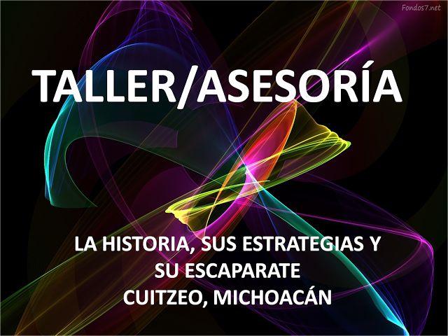 Bienvenido maestro a la zona de aprendizaje.: LA HISTORIA, SUS ESTRATEGIAS Y SU ESCAPARATE
