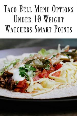 My Weight Watchers app is my best friend. To make this process quick and easy, here are the Weight Watchers Smart Points Taco Bell Menu.