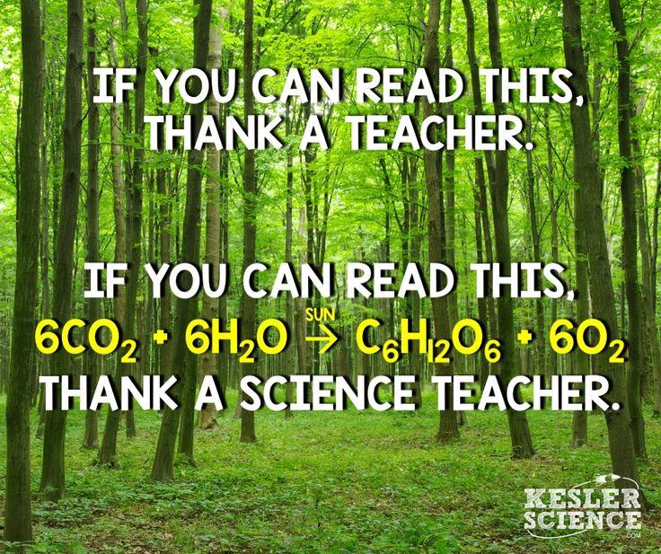 Thank a science teacher ;)