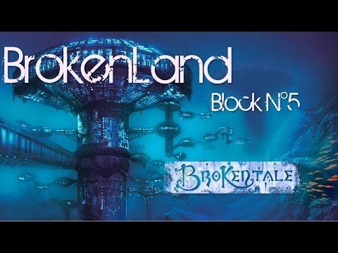 BrokenTale - TimeLapse réalisé sur la musique de notre album BrokenLand - Block N°5 -