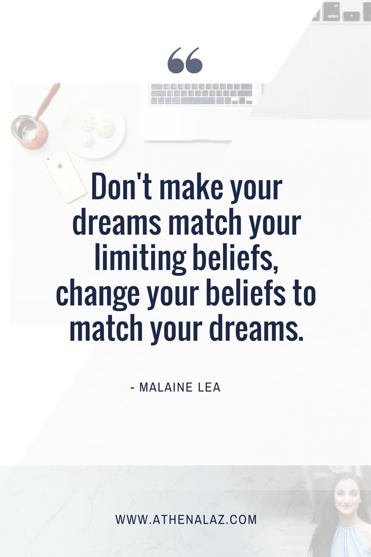 limiting beliefs, dream big, change your life, live your dreams, inspirational quotes