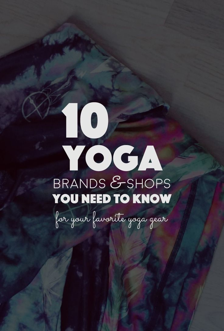 Stylish or just plain comfortable yoga clothes - for class or your everyday life. Don't miss these 10 Yoga Brands & Shops You Need to Know.
