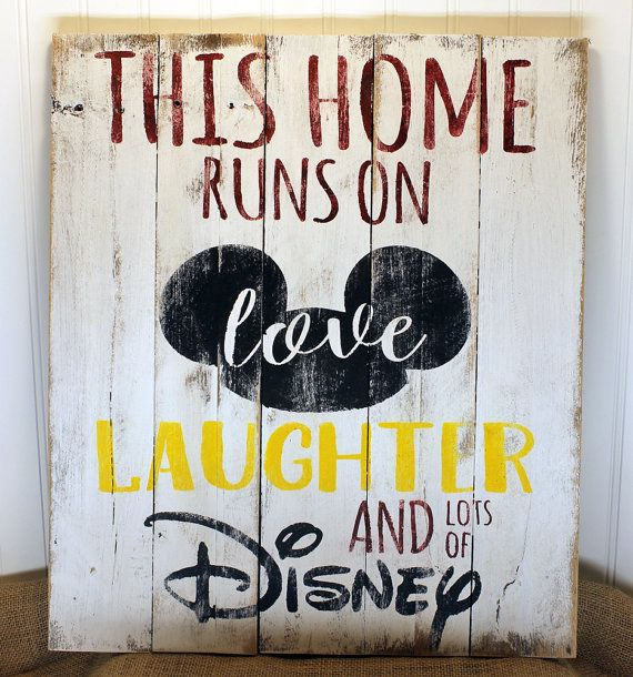 This Home Runs on Love, Laughter, and Lots of Disney - 17x20 - Home Decor, Reclaimed Pallet Sign