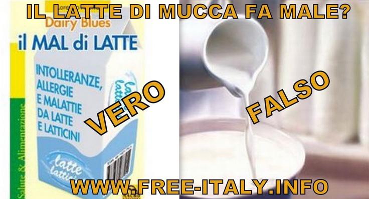 GLI EFFETTI DEL LATTE SULLA NOSTRA SALUTE E QUEL LIBRO CHE FA PAURA ALLE MULTINAZIONALI | Free Italy