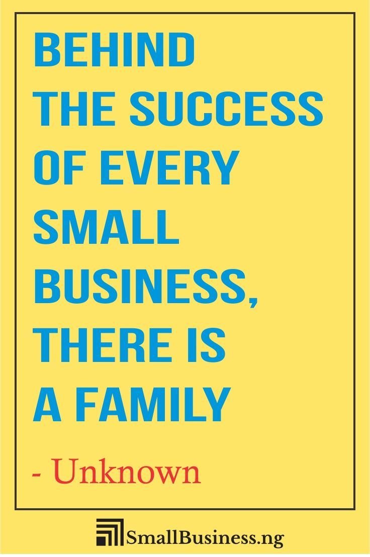 Family Business Quotes Smallbusinessify Com Business Quotes Funny Short Encouraging Quotes Inspirational Quotes For Entrepreneurs