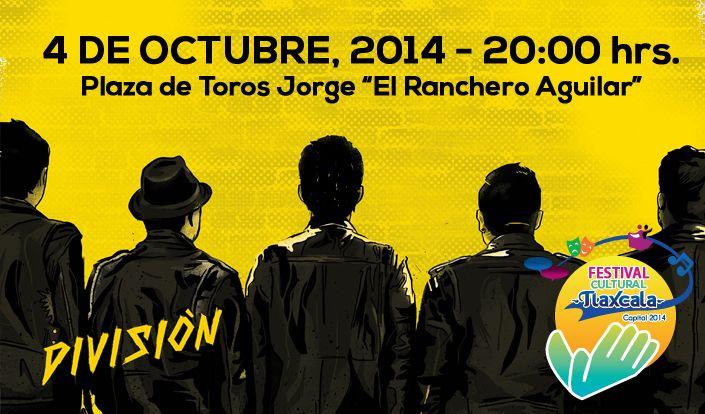 "Rock de División Minúscula en el Festival Cultural Tlaxcala Capital 2014    A las 20:00 horas, en la Plaza de Toros ""Jorge -El ranchero- Aguilar"""