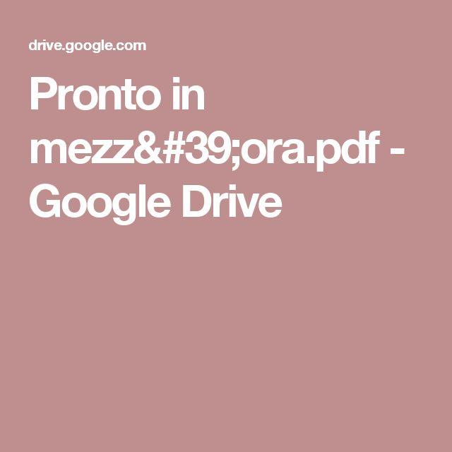 Pronto in mezz'ora.pdf - Google Drive