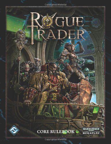 Rogue Trader RPG: Core Rulebook/Fantasy Flight Games