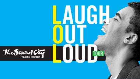"Second City's ""Laugh Out Loud"" Tour @ Santa Clarita Performing Arts Center at College of the Canyons (Santa Clarita, CA)"