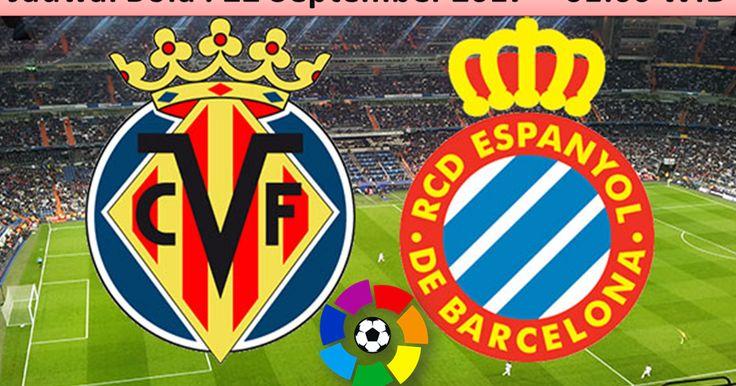 Prediksi Skor Villarreal Vs Espanyol 22 September 2017