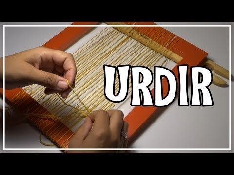 URDIR Telar Decorativo Tipps Hacks Trucos. Weaving. Weben. Lana Wolle - YouTube