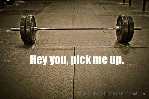 A little weightlifting motivation for you this fine morning - The bar is calling you. It's lonely without you