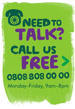 Need To Talk? Call us free on 0808 808 00 00 Monday to Friday, 9am to 8pm