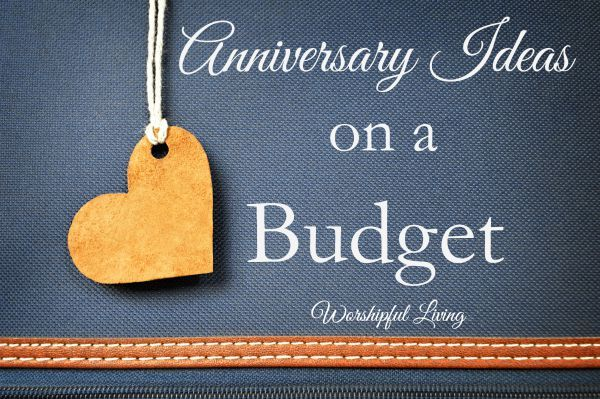Anniversary Ideas on a Budget Ideas, Budget and Anniversaries